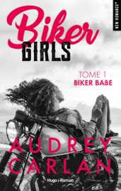 Biker Girls - tome 1 Biker babe
