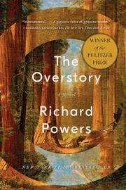 The Overstory: A Novel - Richard Powers book summary