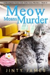 Meow Means Murder