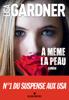 Lisa Gardner & Cécile Deniard - A même la peau illustration