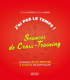 J'ai pas le temps - Séances de Cross-Training