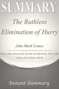 The Ruthless Elimination of Hurry Summary