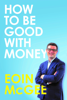 Eoin McGee - How to Be Good With Money artwork