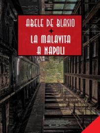 La malavita a Napoli Par La malavita a Napoli