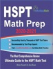 HSPT Math Prep 2020-2021: The Most Comprehensive Review And Ultimate Guide To The HSPT Math Test