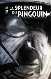 Batman - La splendeur du Pingouin - Intégrale