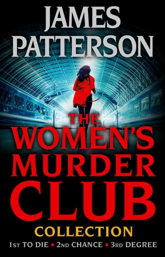 James Patterson & Andrew Gross - The Women's Murder Club Novels, Volumes 1-3