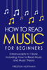 Preston Hoffman - How to Read Music: For Beginners - Bundle - The Only 2 Books You Need to Learn Music Notation and Reading Written Music Today  artwork