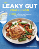 The Leaky Gut Meal Plan: 4 Weeks to Detox and Improve Digestive Health - Sarah Kay Hoffman