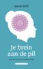 Sarah Hill - Je brein aan de pil kunstwerk