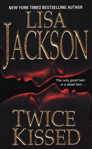 Lisa Jackson - Twice Kissed