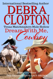 Dream with Me, Cowboy Enhanced Edition