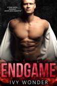Endgame: A Dark Mafia Romance