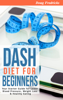 Doug Fredricks - DASH Diet for Beginners: Your Starter Guide for Lower Blood Pressure, Weight Loss & Healthy Eating artwork
