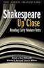 Shakespeare Up Close