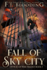 F.J. Blooding - Fall Of Sky City  artwork