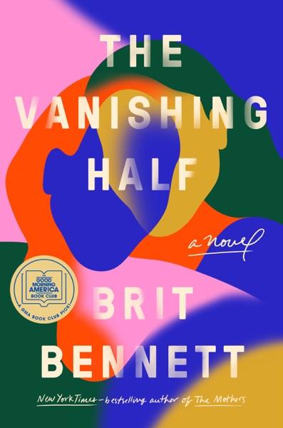 The Vanishing Half - Brit Bennett book cover