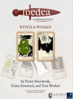 Medea, a performance history: Witch & Woman