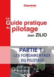 Le Guide Pratique du Pilotage Partie 1