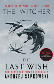 The Last Wish by The Last Wish