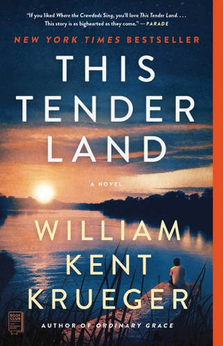 William Kent Krueger - This Tender Land