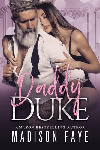 Madison Faye - Daddy Duke