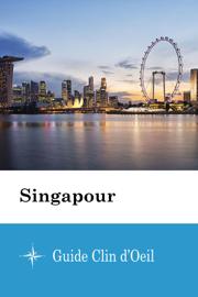 Singapour - Guide Clin d'Oeil