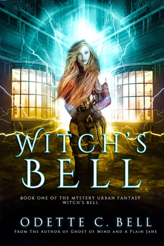 Witch's Bell Book One - Odette C. Bell - Odette C. Bell