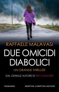 Due omicidi diabolici da Raffaele Malavasi