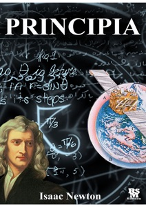Principia - The Mathematical Principles of Natural Philosophy Book Cover