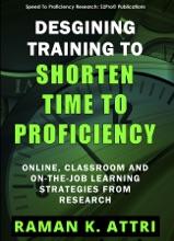Designing Training To Shorten Time To Proficiency