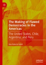 The Making of Flawed Democracies in the Americas