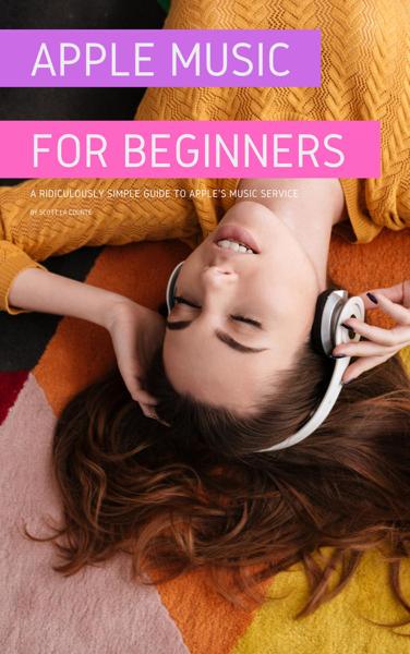 Apple Music For Beginners