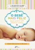 O bebê mais feliz Book Cover