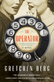 The Operator - Gretchen Berg by  Gretchen Berg PDF Download
