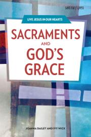 Sacraments and God's Grace