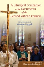 A Liturgical Companion To The Documents Of The Second Vatican Council