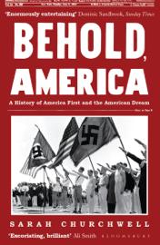 Behold, America