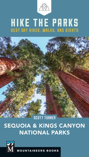 Hike the Parks Sequoia-Kings Canyon National Parks