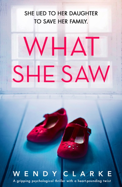 What She Saw - Wendy Clarke book cover