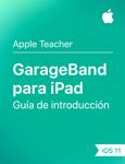 Guía de introducción de GarageBand para iPad iOS11
