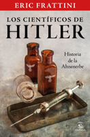 Los científicos de Hitler. Historia de la Ahnenerbe ebook Download