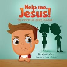 Help Me Jesus! My Parents Are Getting Divorced!