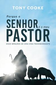 Porque o Senhor é o meu Pastor Book Cover