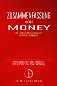 Zusammenfassung: Money: Kernaussagen und Analyse des Buchs von Tony Robbins