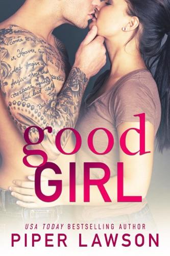Good Girl - Piper Lawson - Piper Lawson