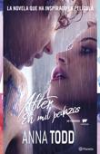 Download and Read Online After. En mil pedazos. (Serie After 2). Edición actualizada