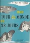 Mon Tour Du Monde En 98 Jours