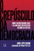 O crepúsculo da democracia Book Cover