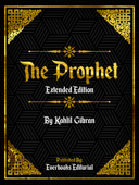 The Prophet (Extended Edition) – By Kahlil Gibran